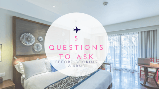 Five Questions to Ask Before Booking Airbnb