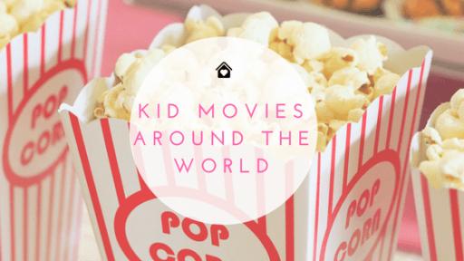 Kid Movies Around The World