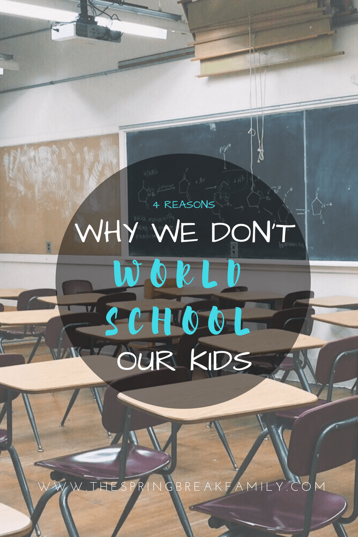 """I have a confession to make…. We are a """"traveling family"""" but none of our girls are home schooled, road schooled, world schooled, [insert travel related word here] schooled. They go to a regular-schmegular public school. And – here's the kicker – we prefer it that way!"""