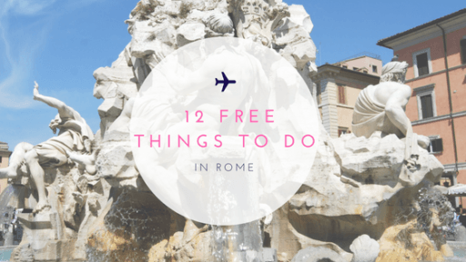 Twelve Free Things To Do in Rome