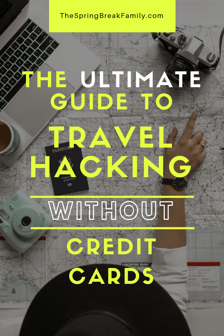 Travel Hacking without credit cards