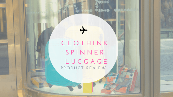 Luggage Review – Clothink Spinner Suitcae