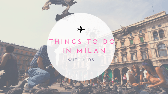 Milan with Kids