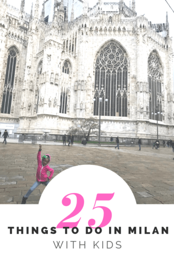 25 Things to do in Milan With Kids