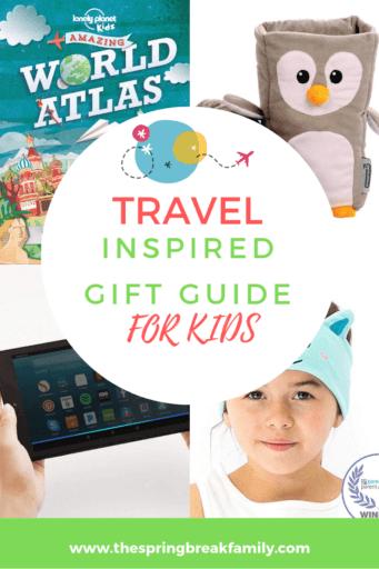 Travel Gift Guide for Kids