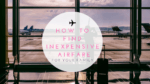 How to Find Inexpensive Airfare for Your Family
