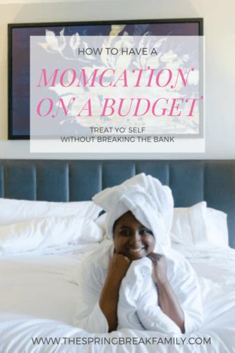 Momcation on a Budget