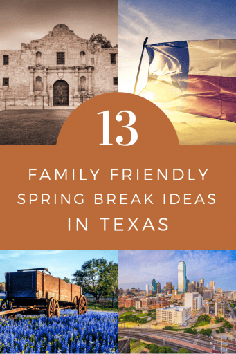 Texas Family Spring Break Ideas
