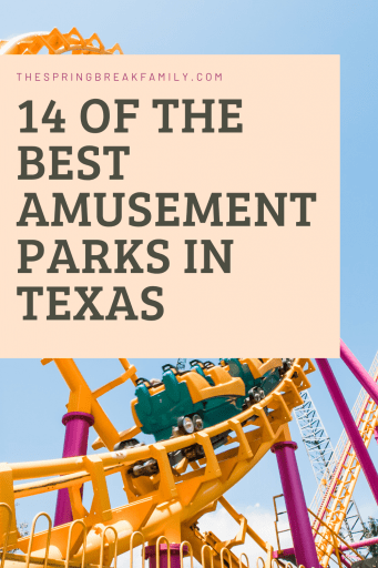 Best Amusement Parks in Texas
